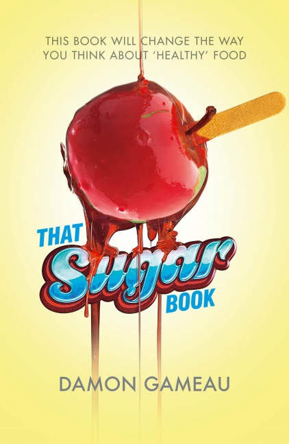 Damon Gameau: That Sugar Book