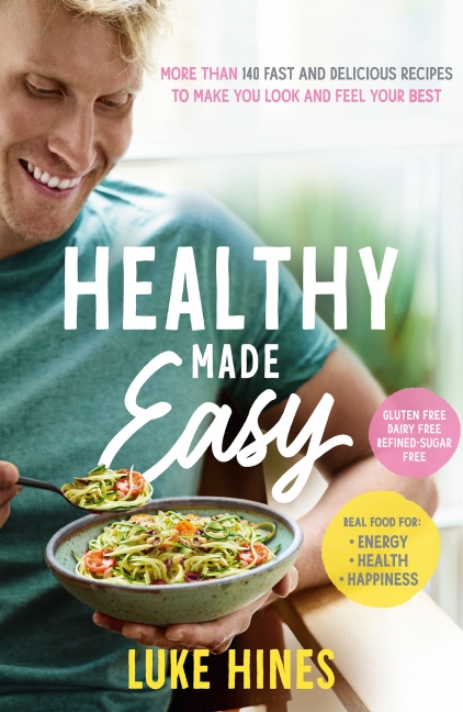 Luke Hines: Healthy Made Easy