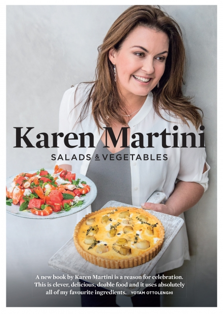 Karen Martini: Salads & Vegetables